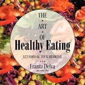 The Art of Healthy Eating