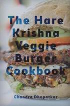 The Hare Krishna Veggie Burger Cookbook