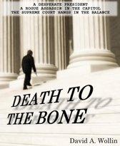 Death To The Bone