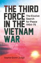 The Third Force in the Vietnam War