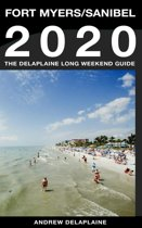 Fort Myers / Sanibel - The Delaplaine 2020 Long Weekend Guide
