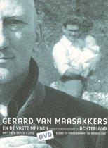 Gerard Van Maasakkers & De Vaste Mannen - Achterland Theaterregistratie