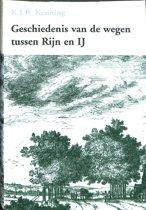 Geschiedenis Van De Wegen Tussen Rijn En Ij