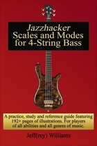 Jazzhacker Scales and Modes for 4-String Bass