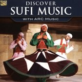 Discover Sufi Music With Arc Music