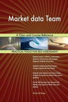 Market Data Team a Clear and Concise Reference