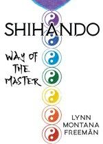 Shihando: Way of the Master