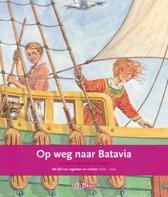 Op weg naar batavia - de tijd van regenten en vorsten 1600-1700