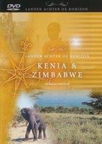 Kenia & Zimbabwe - Landen Achter De Horizon (dvd)