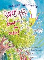 Boekomslag van 'Superjuffie 2 - Superjuffie komt in actie!'