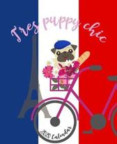 2020 Calendar: Tres Puppy Chic - Daily + Weekly Planner I Time-Blocking Layout - French Pug Design