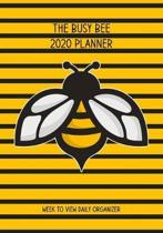 The Busy Bee 2020 Planner: Perfect Gift for Busy Bees: Organizer & Diary with Monthly Goal Planner & Journal Pages