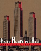 Hoger / higher / plus haut