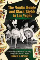 The Moulin Rouge and Black Rights in Las Vegas