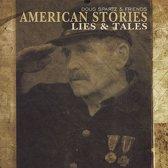 American Stories, Lies & Tales