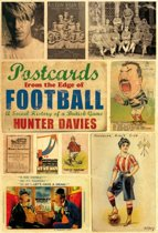 Postcards from the Edge of Football