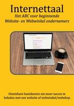 Internettaal - Het ABC voor beginnende Website- en Webwinkel ondernemers