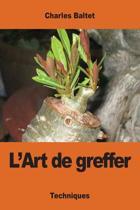 L'Art de Greffer