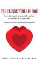 The Illusive World of Love