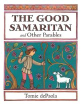 The Good Samaritan and Other Parables