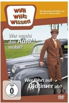 Willi Wills Wissen-Wer Macht Das Auto Mobil?