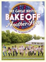 Great British Bake Off Annual: Another Slice