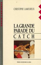 La grande parade du catch