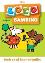 Bambino Loco / 2 / deel Muis en haar vriendjes