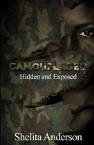 Camouflaged: Hidden and Exposed