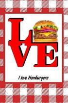 I Love Hamburgers