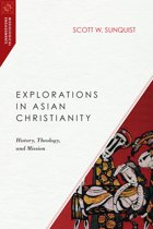 Explorations in Asian Christianity