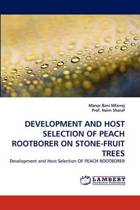Development and Host Selection of Peach Rootborer on Stone-Fruit Trees