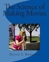 The Science of Making Movies