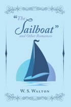 ''The Sailboat'' and Other Romances