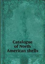 Catalogue of North American Shells