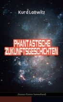 Phantastische Zukunftsgeschichten (Science-Fiction Sammelband)