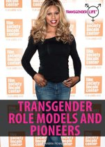 Transgender Role Models and Pioneers