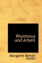 Rhythmus Und Arbeit