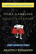 Fight Gambling Secrets Exposed