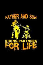Father and Son riding partners for life