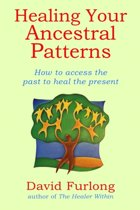 Healing Your Ancestral Patterns