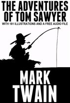 The Adventures of Tom Sawyer: With 181 Illustrations and a Free Audio File