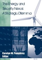 The Energy and Security Nexus