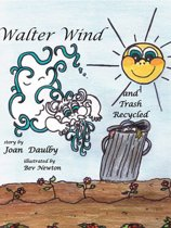 Walter Wind and Trash Recycled