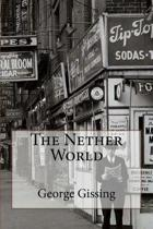The Nether World George Gissing