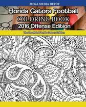 Florida Gators Football 2016 Offense Coloring Book