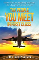 The People You Meet in First Class