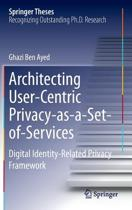 Architecting User-Centric Privacy-as-a-Set-of-Services