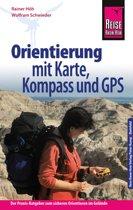 Reise Know-How Orientierung mit Karte, Kompass und GPS