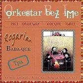 Nice Driveway, Vol. 3: Rogarian Baba-Que